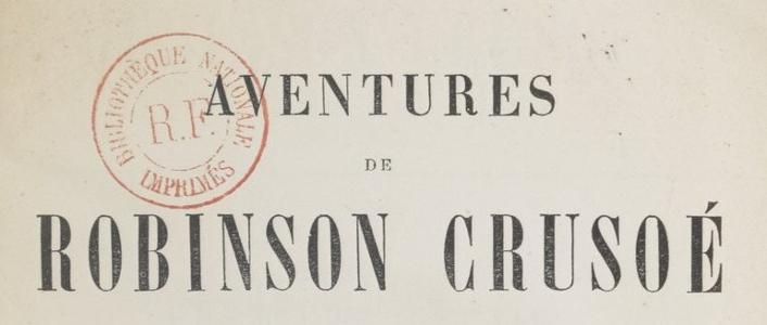 Robinson Crusoe_Gallica_BNF_1